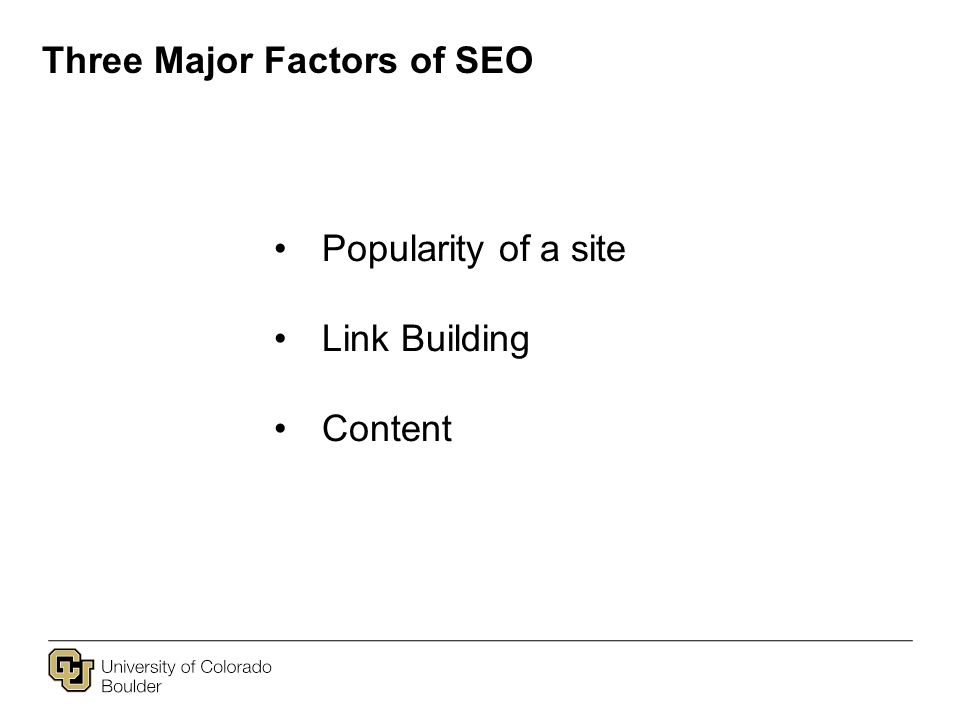 Three Major Factors of SEO Popularity of a site Link Building Content
