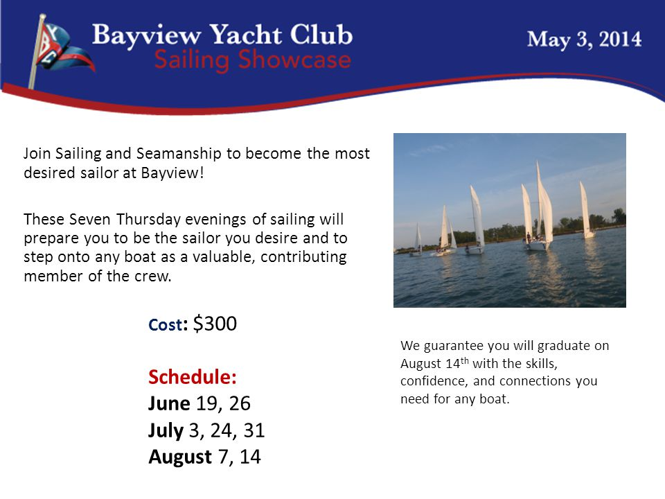 Cal 25 Join Sailing and Seamanship to become the most desired sailor at Bayview.
