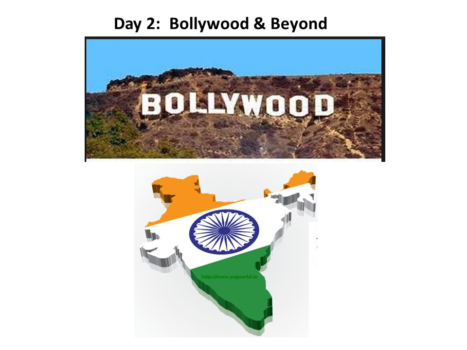 Day 2: Bollywood & Beyond