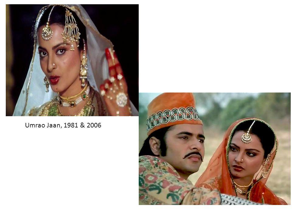 Umrao Jaan, 1981 & 2006