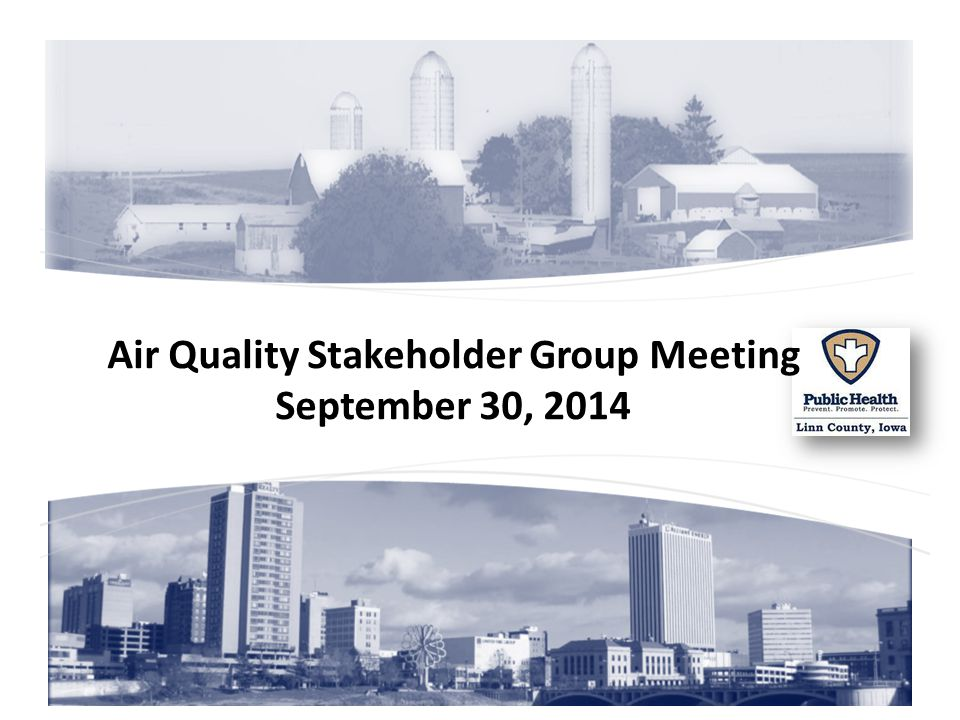 Air Quality Stakeholder Group Meeting September 30, 2014