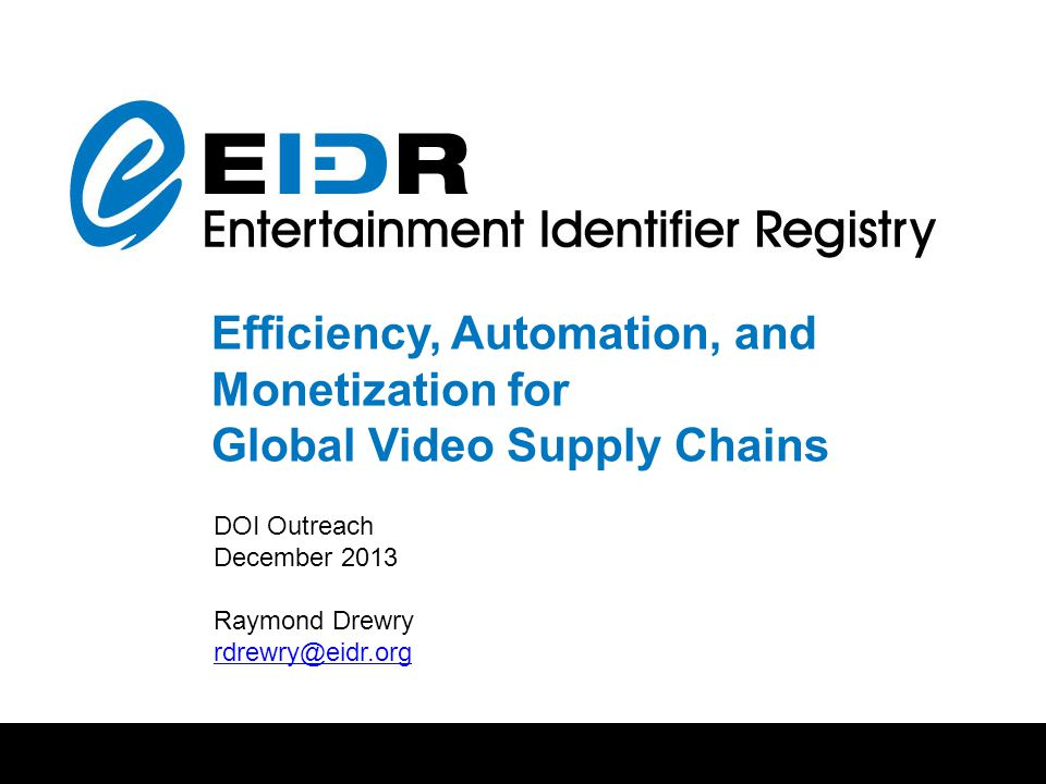 Presentation contents The digital world is here to stay Why are Identifiers essential in a global, digital economy.