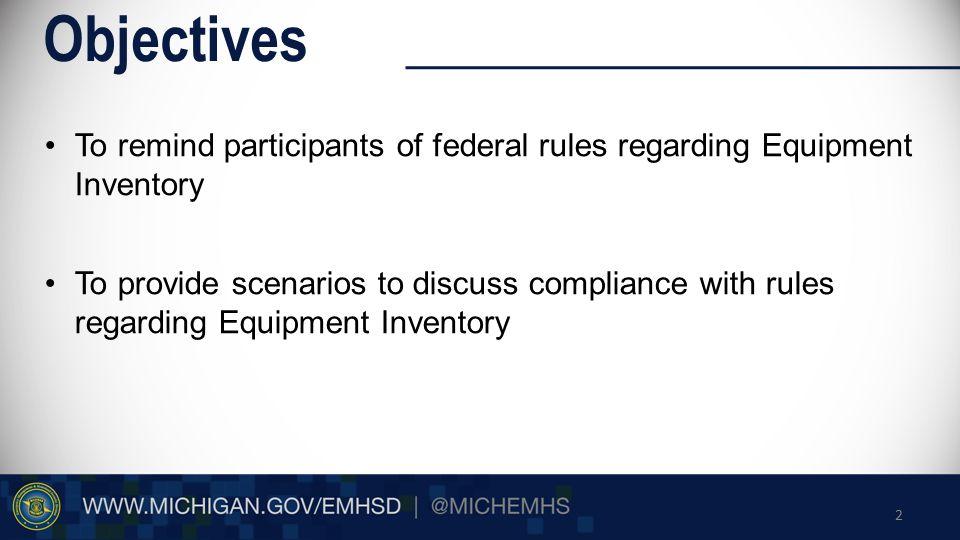Scenarios Equipment Inventory 1.The 2006 HSGP grant award closeout was 3/28/11.