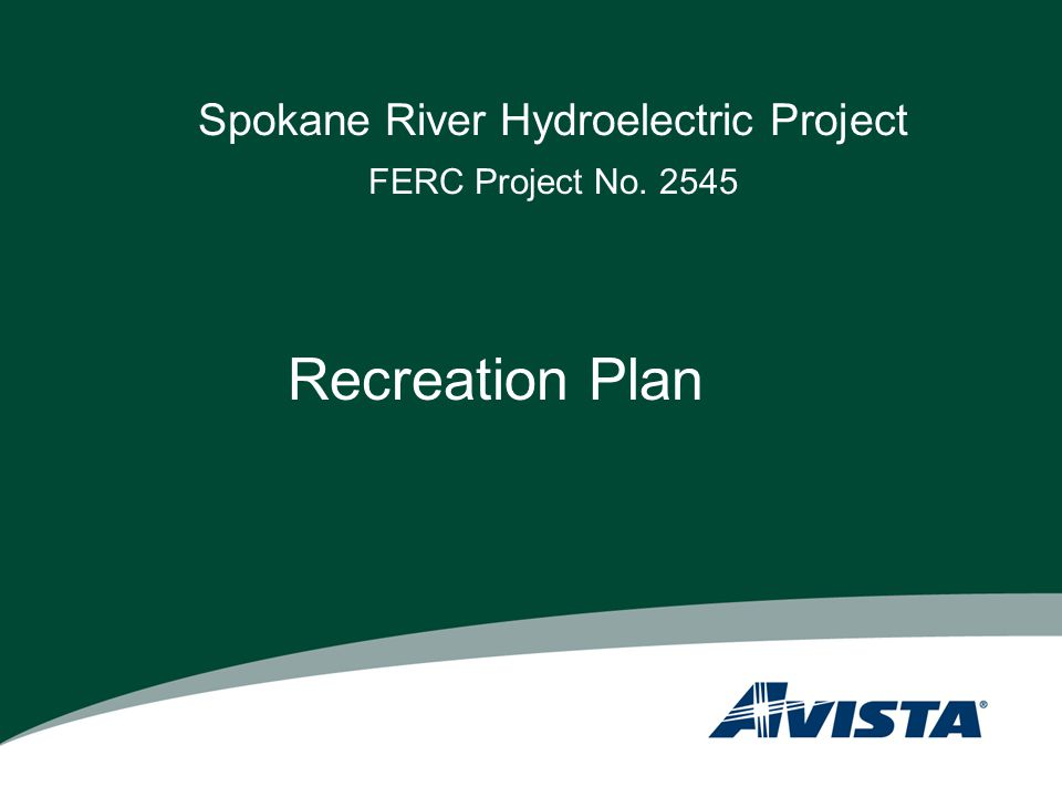 Spokane River Hydroelectric Project FERC Project No. 2545 Recreation Plan