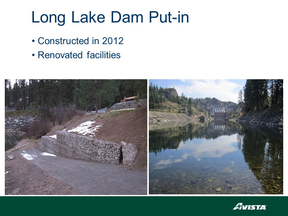 Long Lake Dam Put-in Constructed in 2012 Renovated facilities