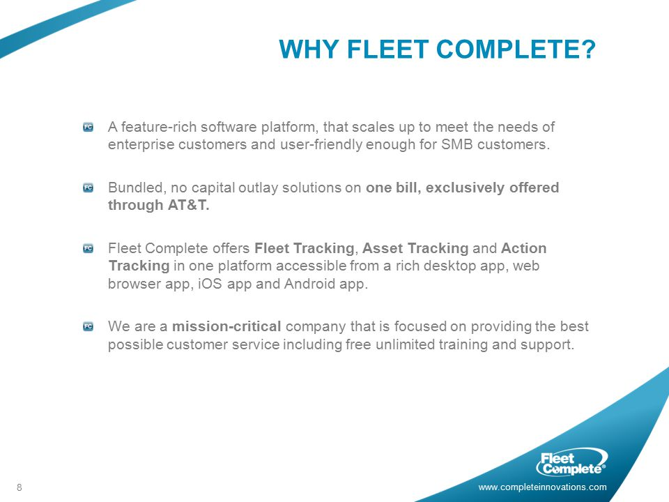 www.completeinnovations.com WHY FLEET COMPLETE.