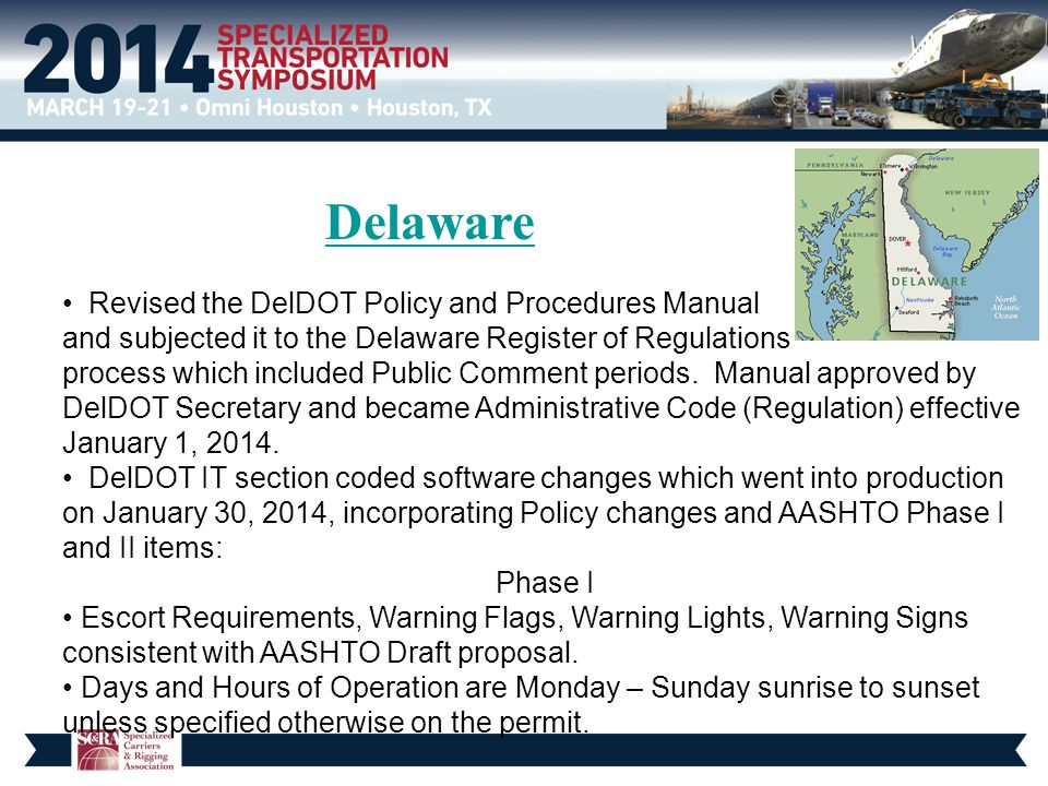 Delaware Revised the DelDOT Policy and Procedures Manual and subjected it to the Delaware Register of Regulations process which included Public Commen