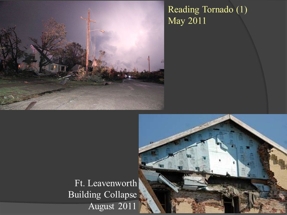 Reading Tornado (1) May 2011 Ft. Leavenworth Building Collapse August 2011