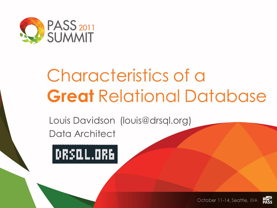 AD-318 | Characteristics of a Great Relational Database 2 Who am I.