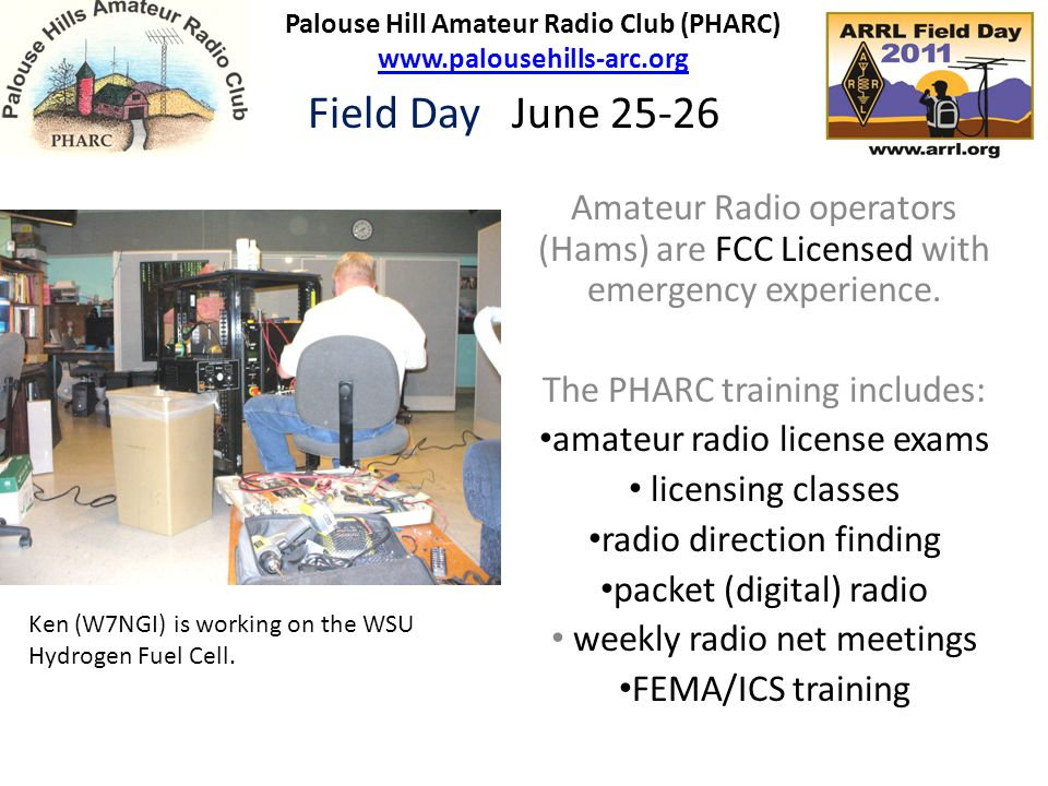 Amateur Radio operators (Hams) are FCC Licensed with emergency experience. The PHARC training includes: amateur radio license exams licensing classes