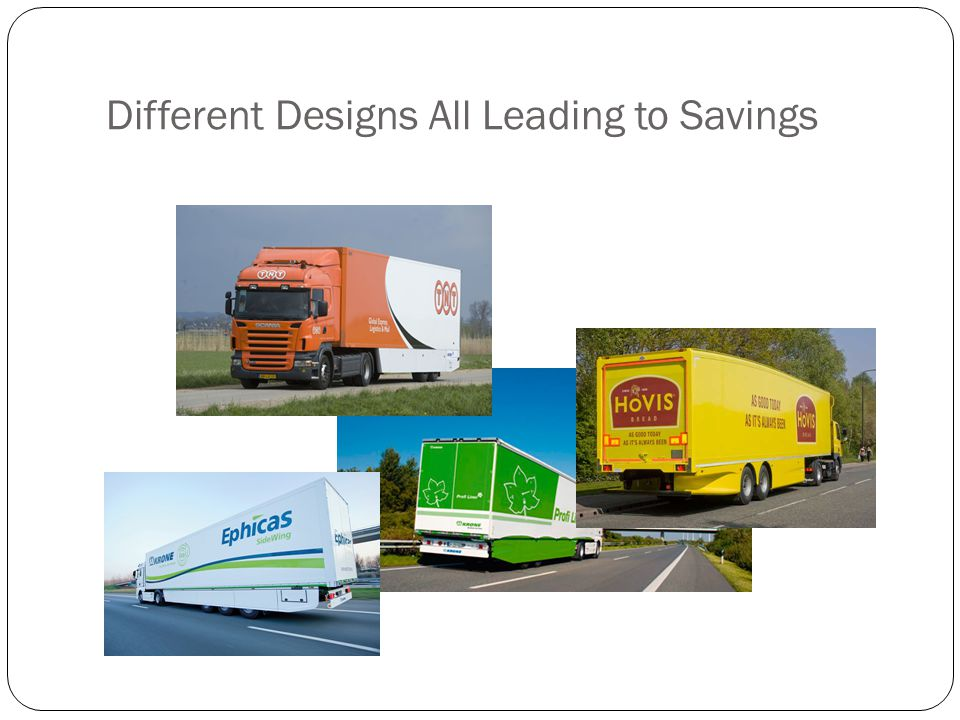Different Designs All Leading to Savings