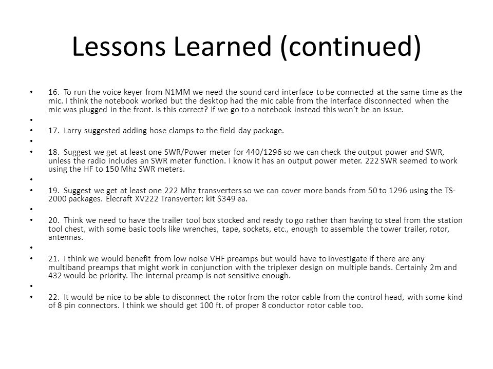 Lessons Learned (continued) 16.