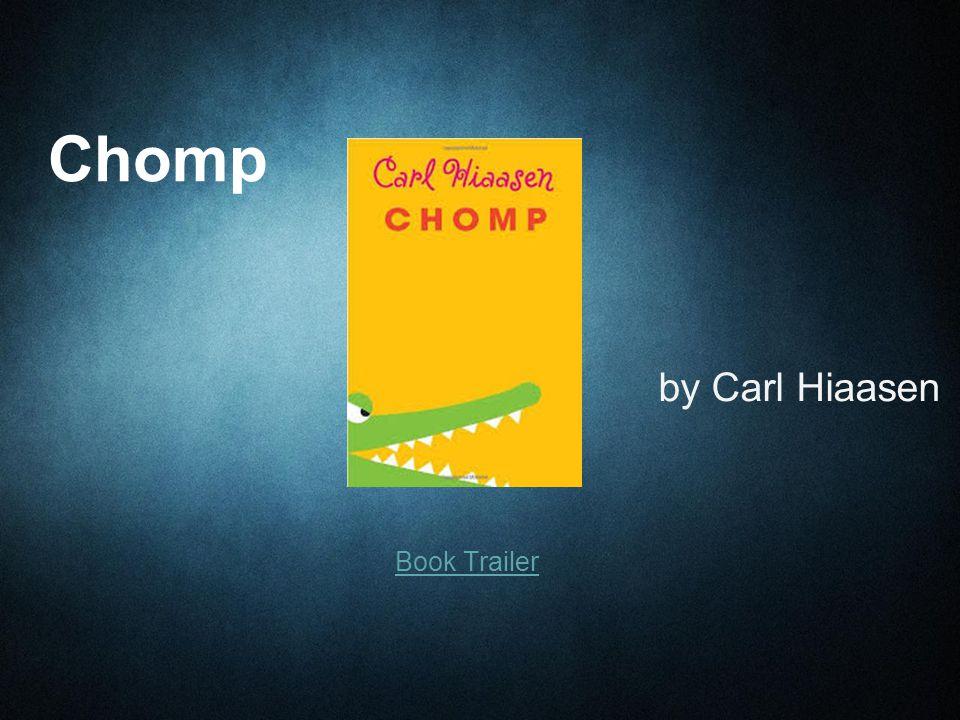 Book Trailer Chomp by Carl Hiaasen