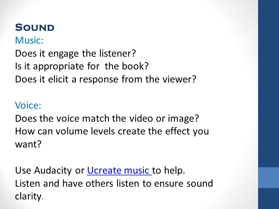 Sound Music: Does it engage the listener. Is it appropriate for the book.