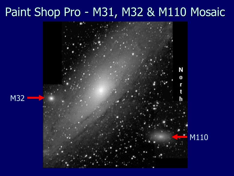 Paint Shop Pro - M31, M32 & M110 Mosaic M110 M32