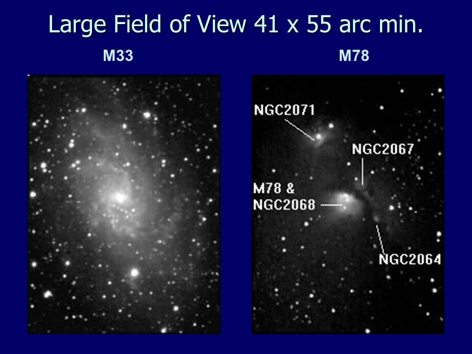 M33 M78 Large Field of View 41 x 55 arc min.