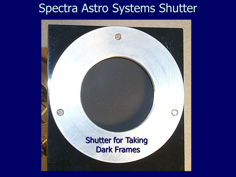 Spectra Astro Systems Shutter Shutter for Taking Dark Frames Dark Frames