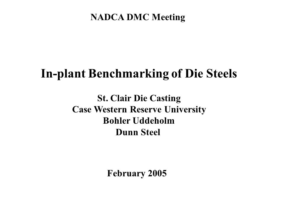 In-plant Benchmarking of Die Steels St.