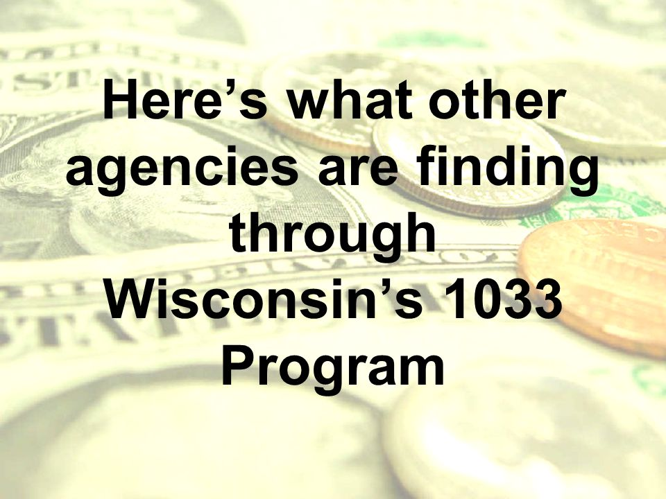 Here's what other agencies are finding through Wisconsin's 1033 Program