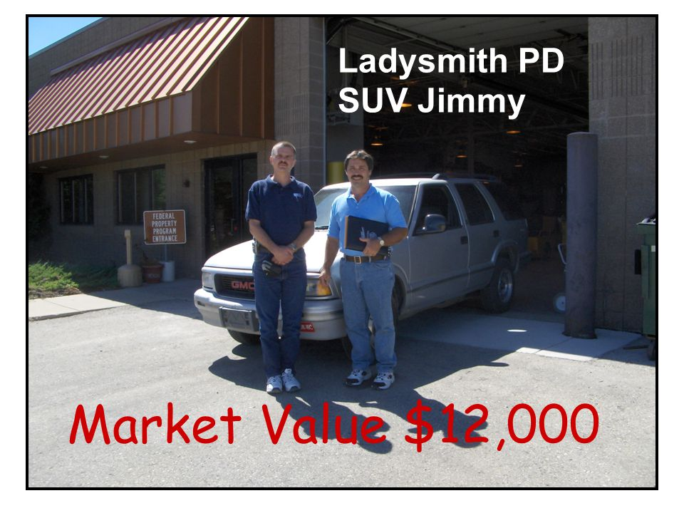 Ladysmith PD SUV Jimmy Market Value $12,000