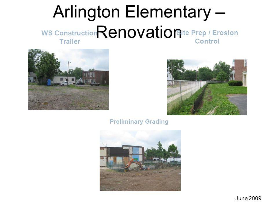 Arlington Elementary – Renovation WS Construction Trailer Site Prep / Erosion Control June 2009 Preliminary Grading