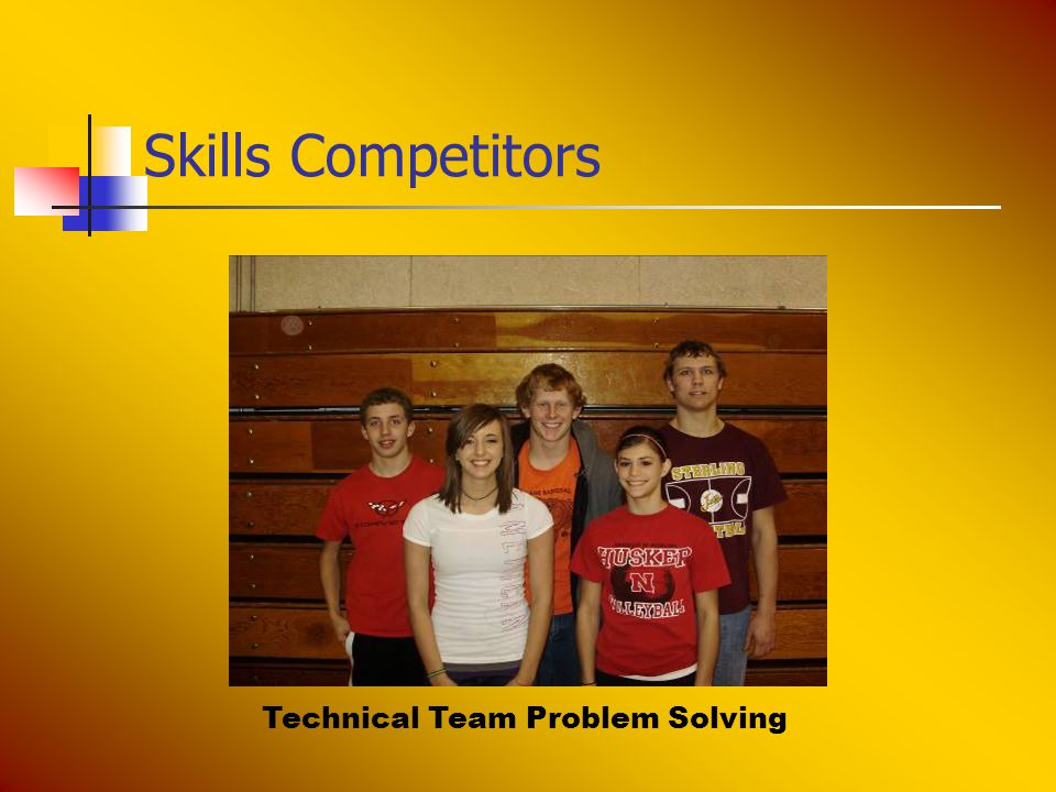 Skills Competitors Technical Team Problem Solving