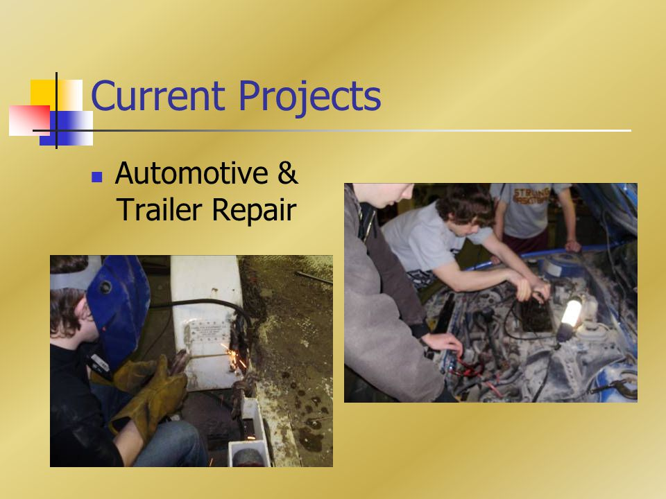 Current Projects Automotive & Trailer Repair