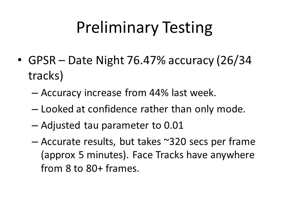 Preliminary Testing GPSR – Date Night 76.47% accuracy (26/34 tracks) – Accuracy increase from 44% last week.