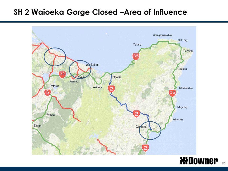SH 2 Waioeka Gorge Closed –Area of Influence 10