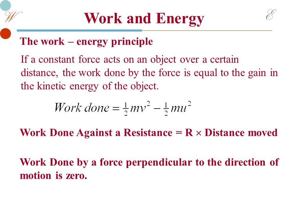 E W Work and Energy Example 1 A car and driver have total mass of 1200 kg.