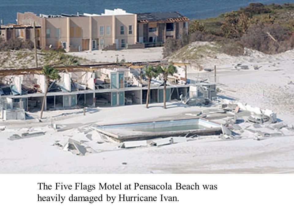 The Five Flags Motel at Pensacola Beach was heavily damaged by Hurricane Ivan.