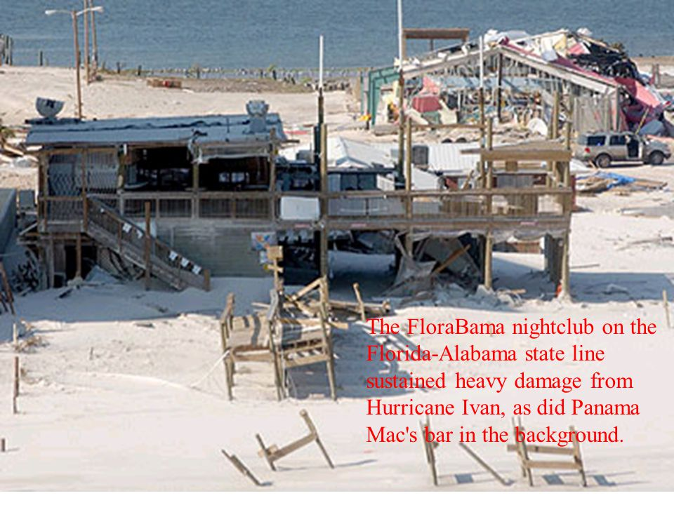 The FloraBama nightclub on the Florida-Alabama state line sustained heavy damage from Hurricane Ivan, as did Panama Mac s bar in the background.