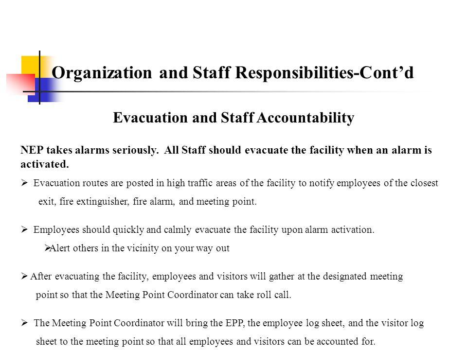 Organization and Staff Responsibilities-Cont'd Emergency Alerting Procedures It is essential that proper alerting procedures be used in emergency situ