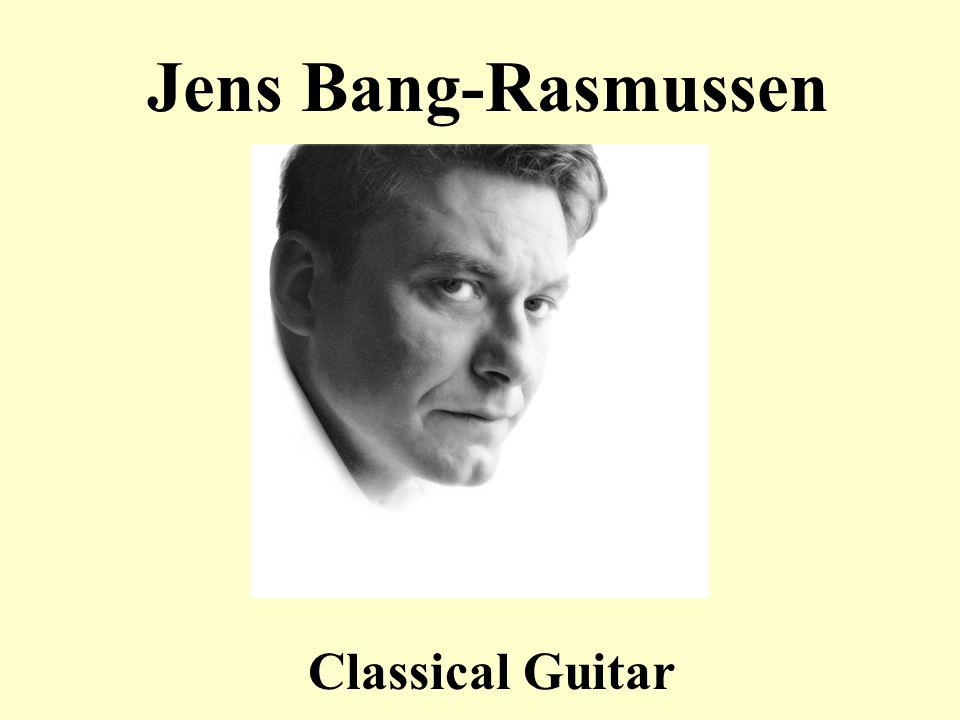 Jens Bang-Rasmussen Classical Guitar