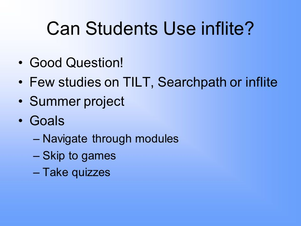 Can Students Use inflite. Good Question.