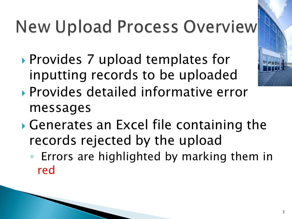 34  This message provides the status of the upload process  Click View Details to view the Upload Status Log which will provide detailed reasons for why a record(s) did not upload