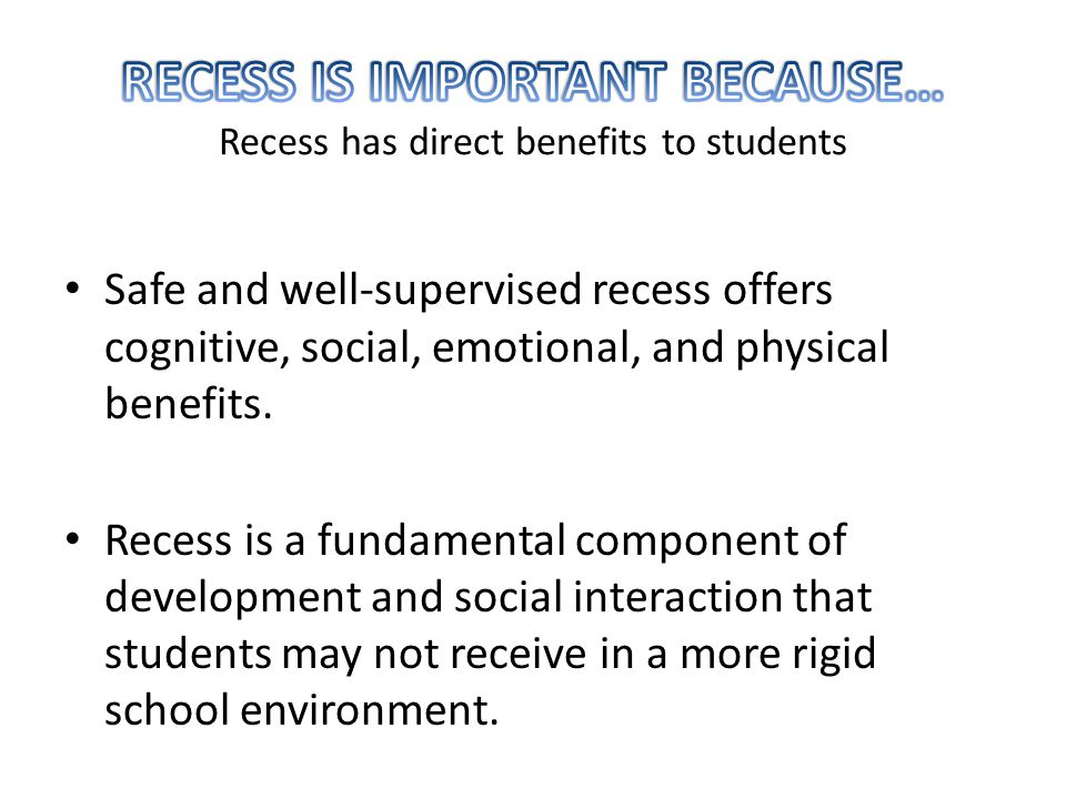 Safe and well-supervised recess offers cognitive, social, emotional, and physical benefits.
