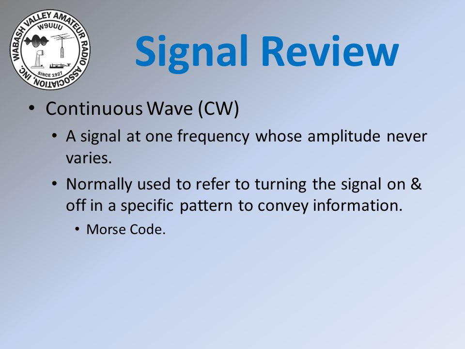 Modulation Changing a signal in some manner to convey information.