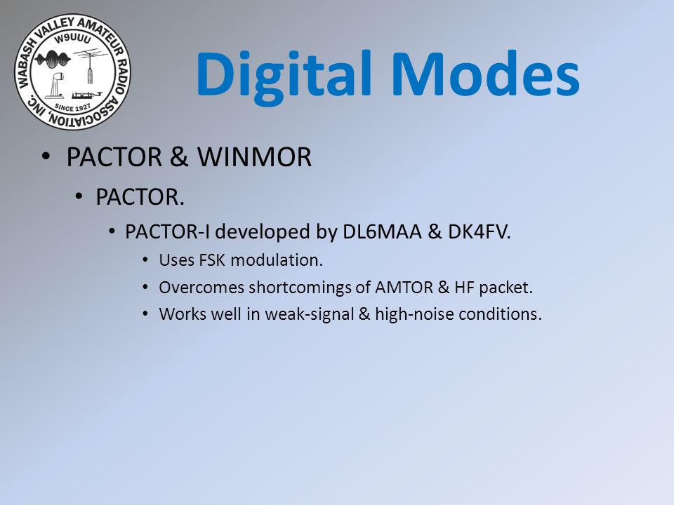 PACTOR & WINMOR PACTOR. PACTOR-I developed by DL6MAA & DK4FV.