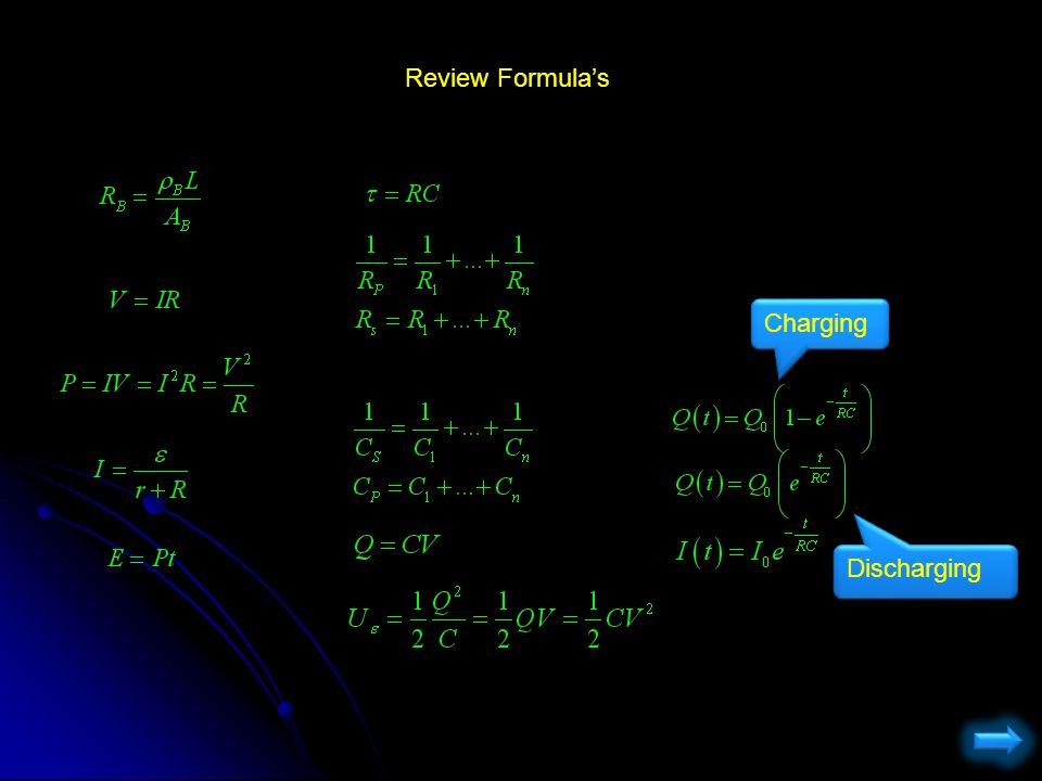 Review Formula's Charging Discharging