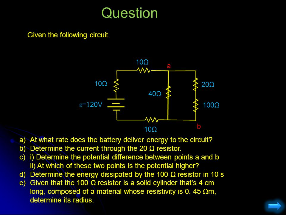 Question Given the following circuit a)At what rate does the battery deliver energy to the circuit? b)Determine the current through the 20 Ω resistor.