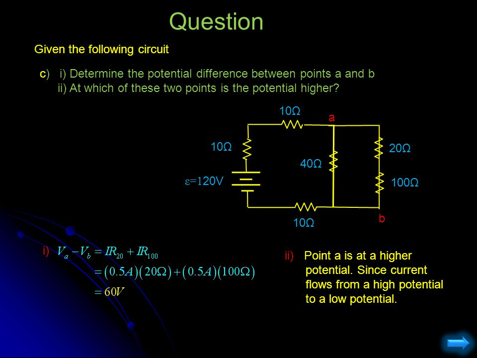 Question Given the following circuit c) i) Determine the potential difference between points a and b ii) At which of these two points is the potential