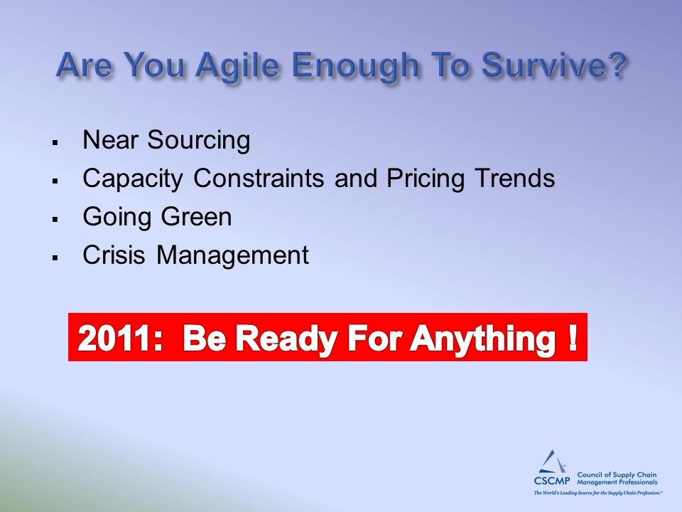  Near Sourcing  Capacity Constraints and Pricing Trends  Going Green  Crisis Management