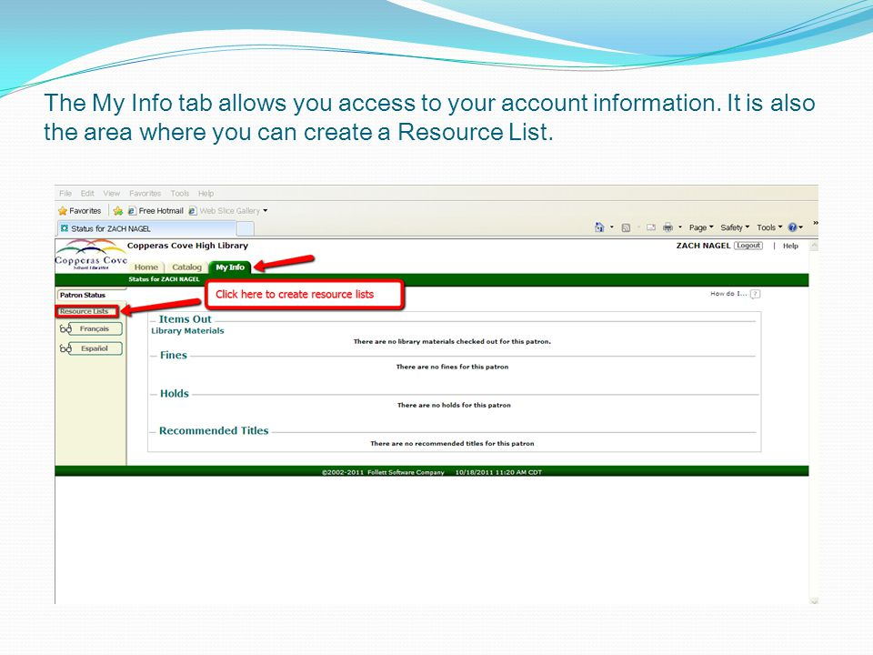 The My Info tab allows you access to your account information.