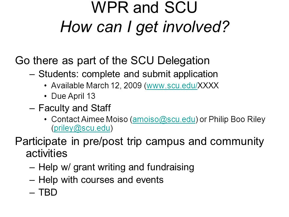 WPR and SCU How can I get involved.