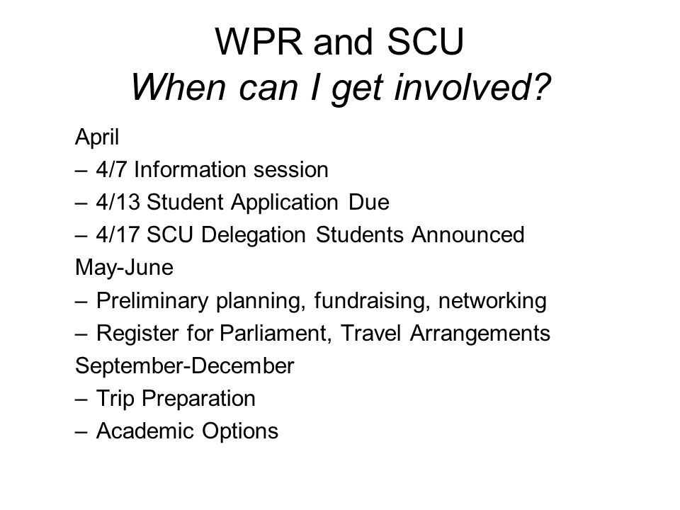 WPR and SCU When can I get involved.