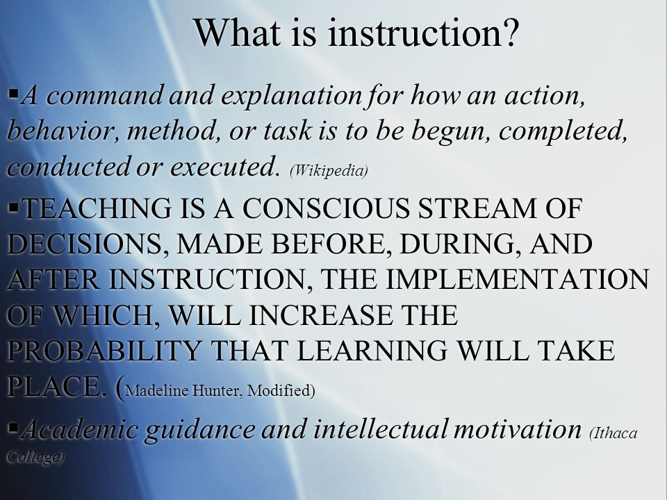 What is instruction.