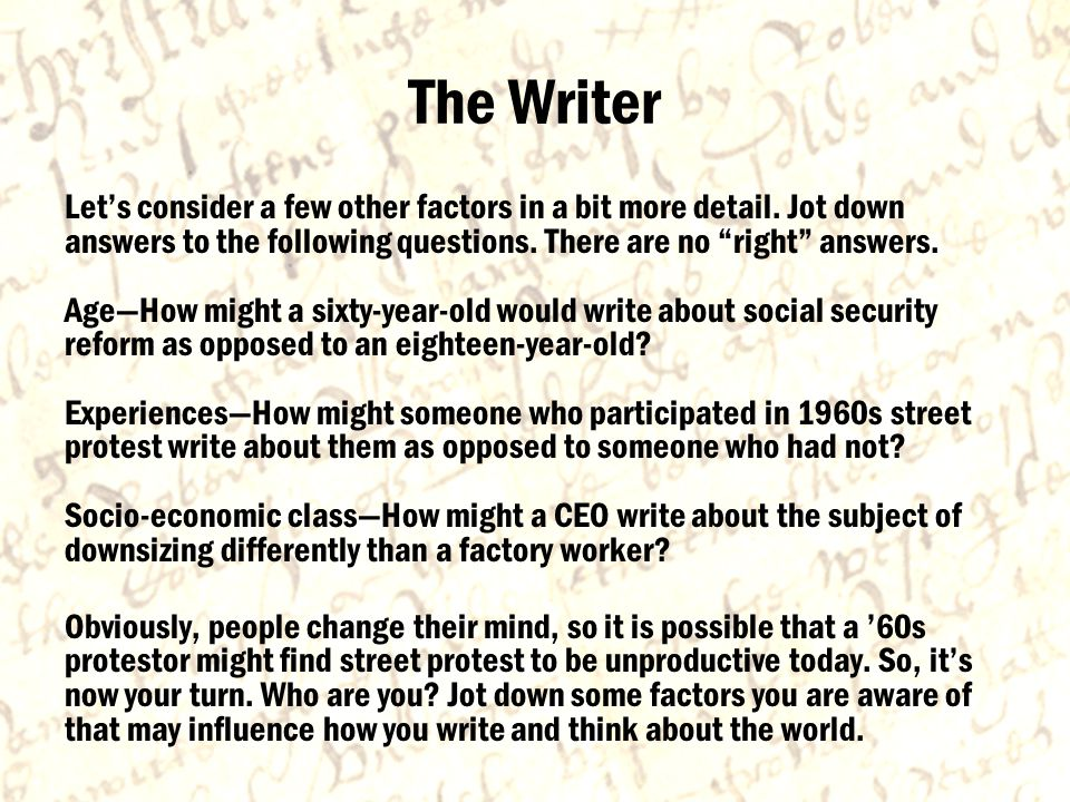 The Writer Let's consider a few other factors in a bit more detail.