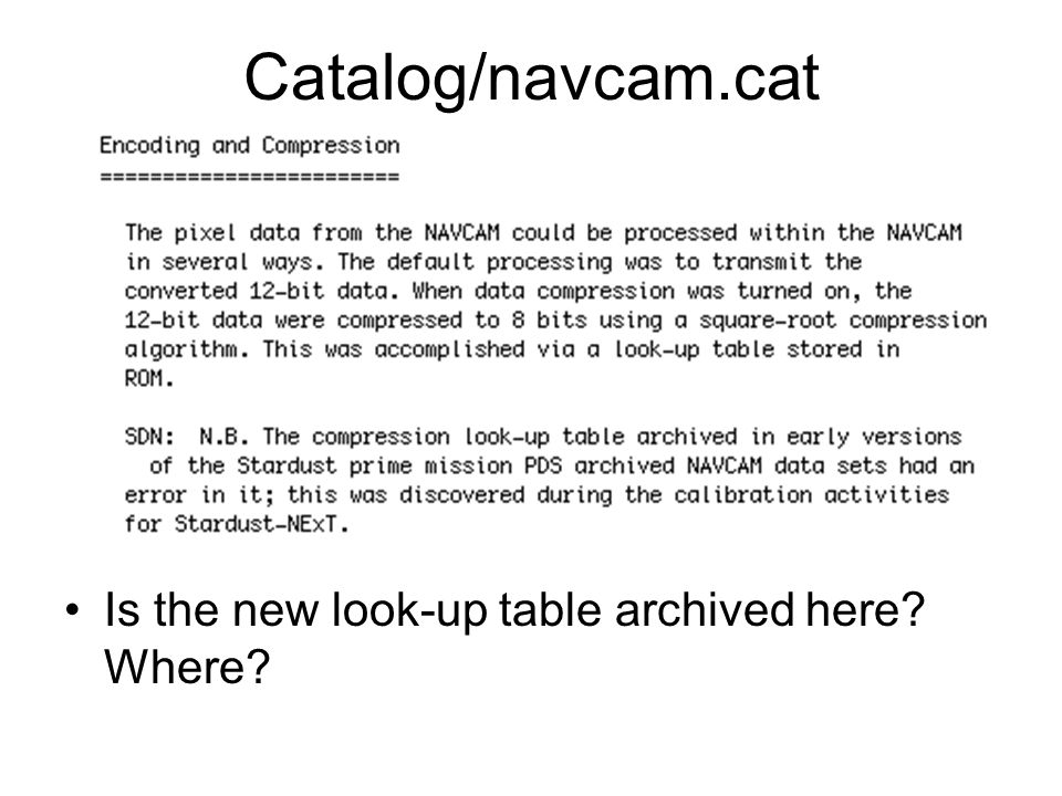 Catalog/navcam.cat Is the new look-up table archived here Where