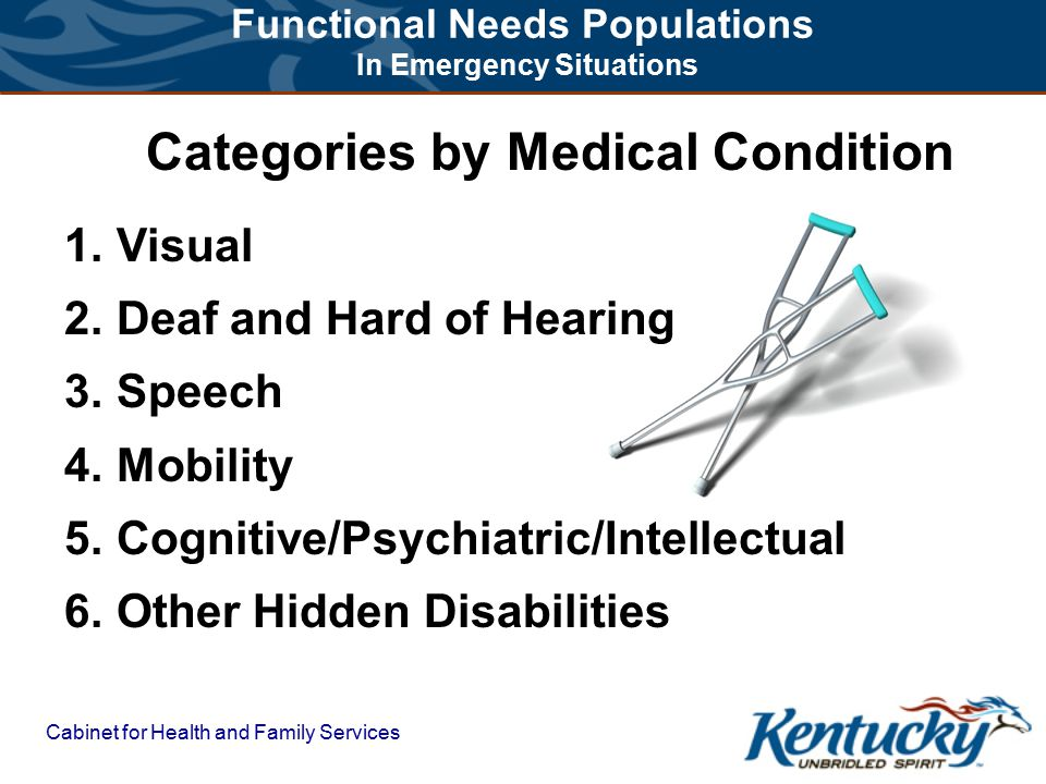 Cabinet for Health and Family Services  Vulnerable Populations with Special Needs include...
